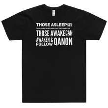 Load image into Gallery viewer, Those Asleep Cannot See, Those Awake Can See Clearly | Unisex Jersey Tee