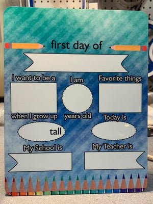 1st Day of School Dry Erase Board