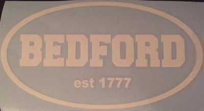 Bedford est 1777  Vinyl Window Decal 7x4