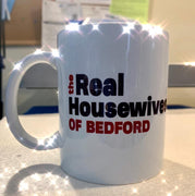 The Real Housewives of Bedford Coffee Mug