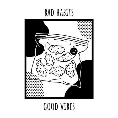 'BAD HABITS, GOOD VIBES' Pullover