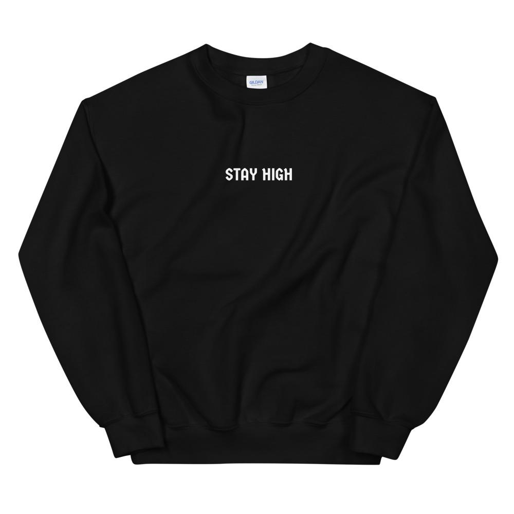 'STAY HIGH' Pullover