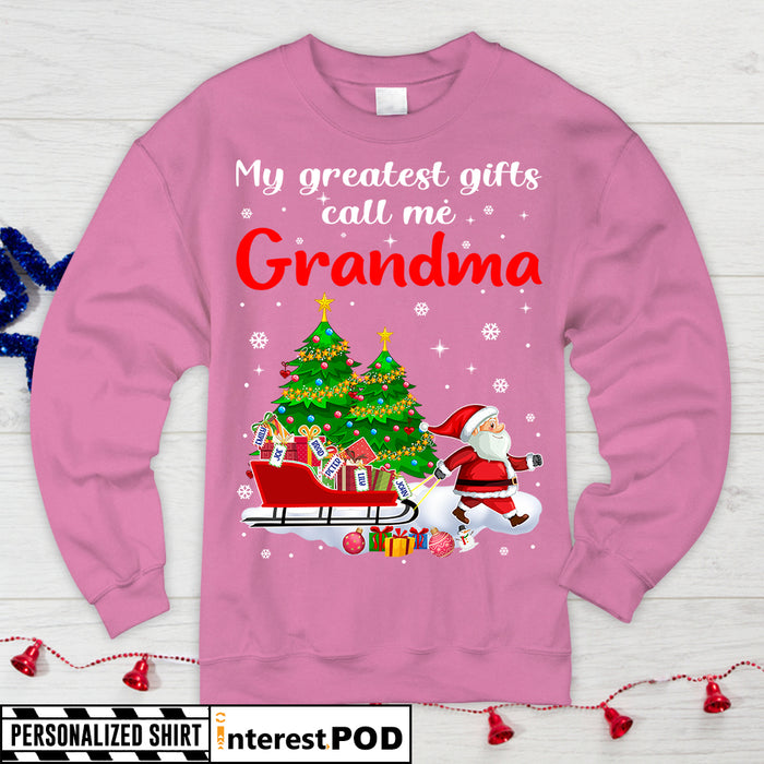 Personalized Christmas Gift for Grandma, Nana, Mimi, Santa & Christmas Gifts, My greatest gifts call me Grandma, Custom Nickname & Grandkid's Names T-shirt, Hoodie, Long Sleeve - PT98 -DO99