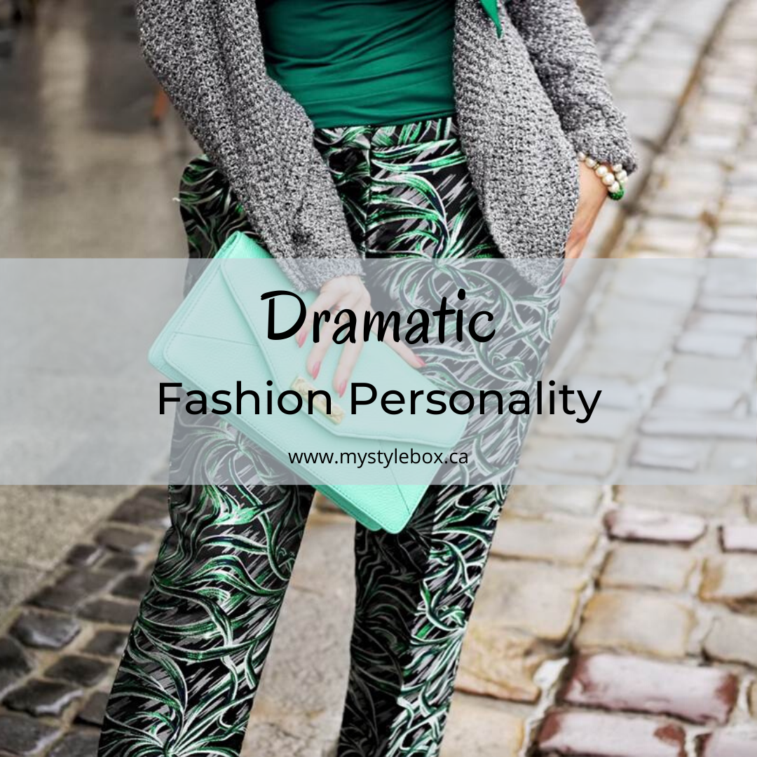 Dramatic Fashion Personality