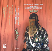"(SVS06) Spiritual Warfare and the Greasy Shadows - ""ad hoc"" // Limited Edition of 75 Bronze Cassettes"