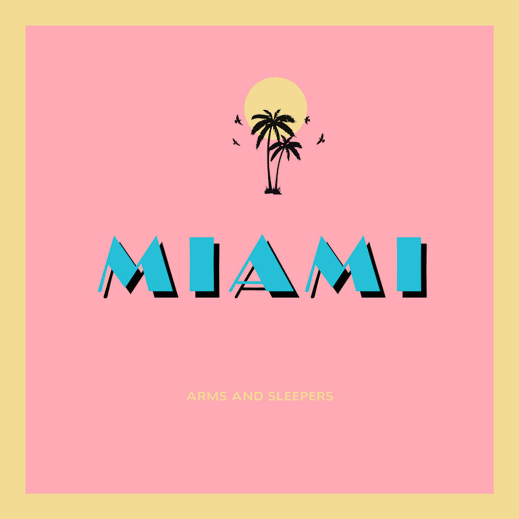 (SVR07) Arms and Sleepers - Miami // Limited Edition of 200 Pink Vinyl 12