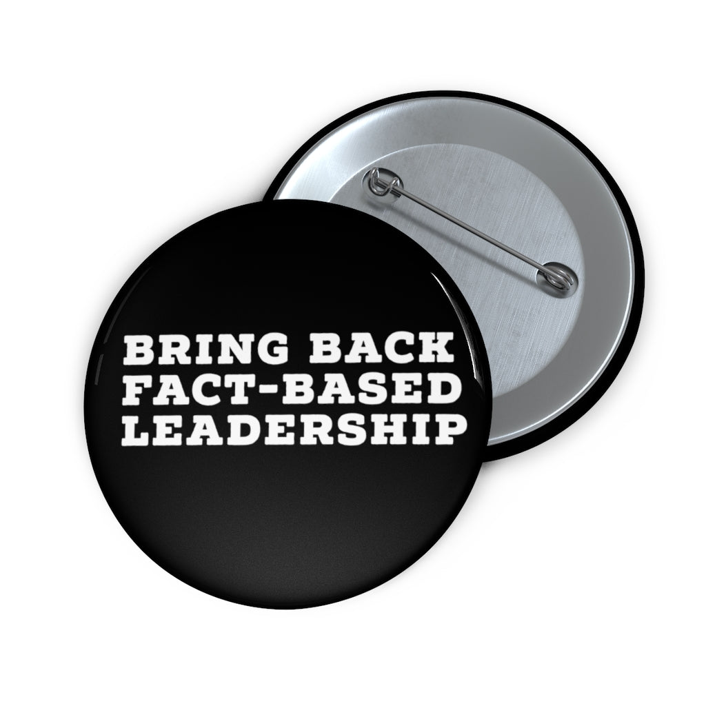 Bring Back Fact-Based Leadership - Button