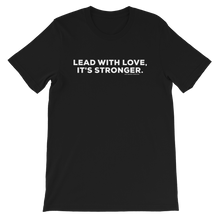 Load image into Gallery viewer, Lead with Love Tee
