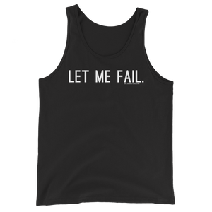 Let Me Fail Tank Top