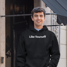 Load image into Gallery viewer, Like Yourself - Hoodie @ Leadershirts Plus
