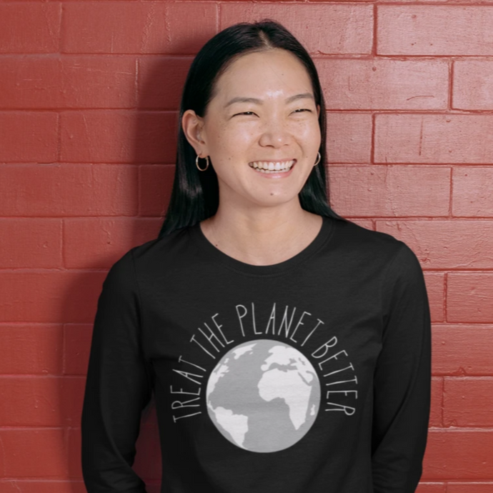 Treat the Planet Better: Long Sleeve from LeadershirtsPlus.com
