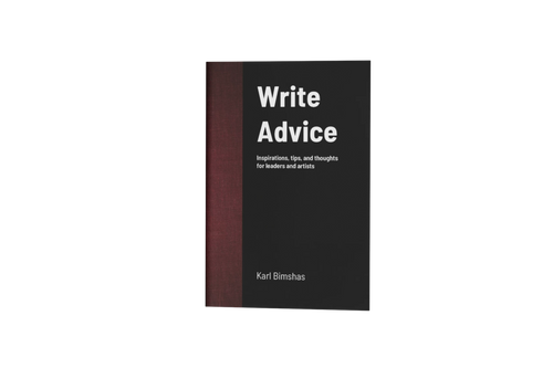Write Advice by Karl Bimshas