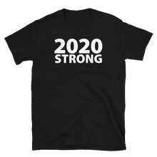 Load image into Gallery viewer, 2020 Strong Crew Neck