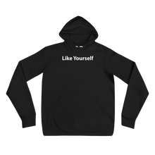 Load image into Gallery viewer, Like Yourself - Unisex hoodie