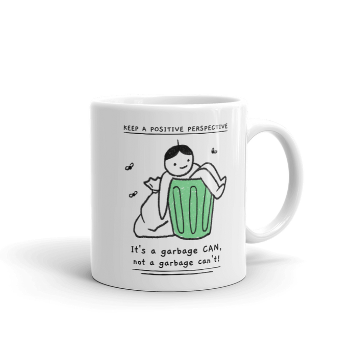 It's a garbage CAN 11oz Mug