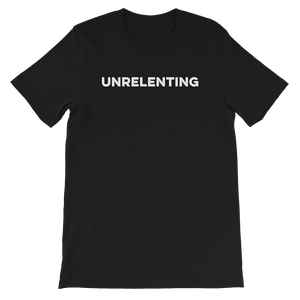 Unrelenting Unisex T-shirt