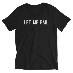 Let Me Fail V-Neck