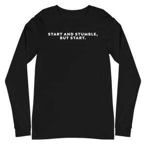 Start and Stumble - Long Sleeve