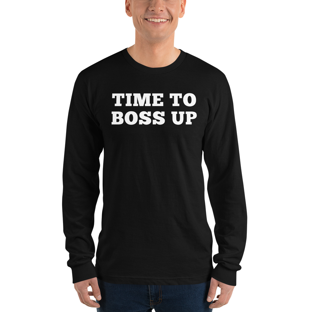 Boss Up - Long sleeve t-shirt