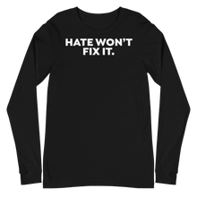 Load image into Gallery viewer, Hate: Long Sleeve