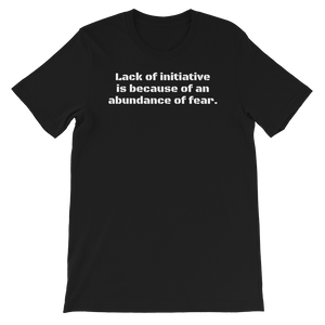 Lack of Initiative Tee