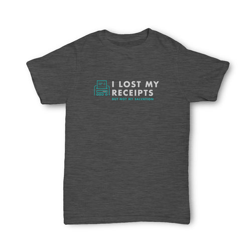 I LOST MY RECIEPTS TEE