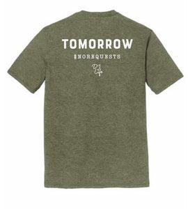 Requests Tomorrow (Military Green)