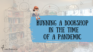 Running a Bookshop in the Time of a Pandemic