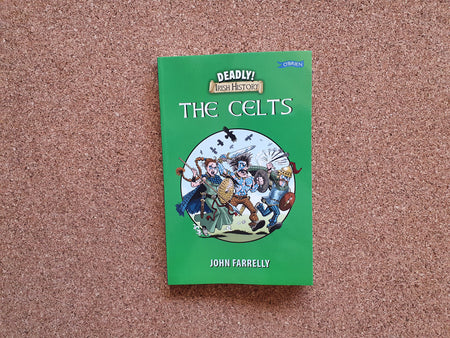 The Celts by John Farrelly