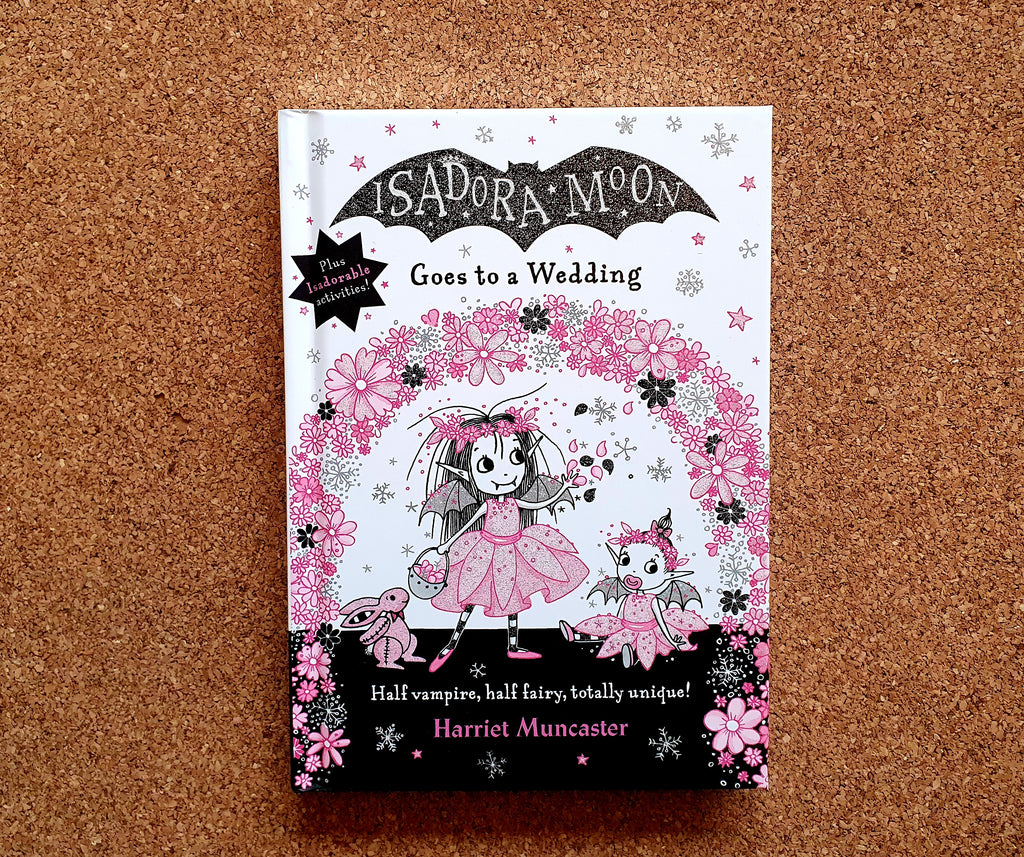 Isadora Moon Goes to a Wedding NEW
