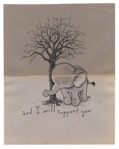 And I will support you