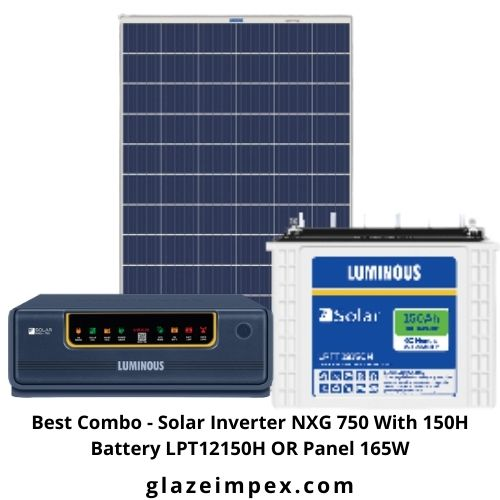 Best Combo - Solar Inverter NXG 750 With 150H Battery LPT12150H OR Panel 165W