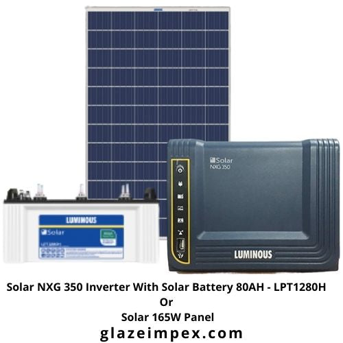 Luminous Solar NXG 350 Inverter With Solar Battery 80AH - LPT1280H Or Solar 165W Panel
