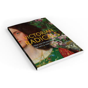 Victorian Radicals: From the Pre-Raphaelites to the Arts & Crafts Movement Paperback