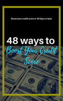 48 Ways To Boost Your Credit Score EBOOK