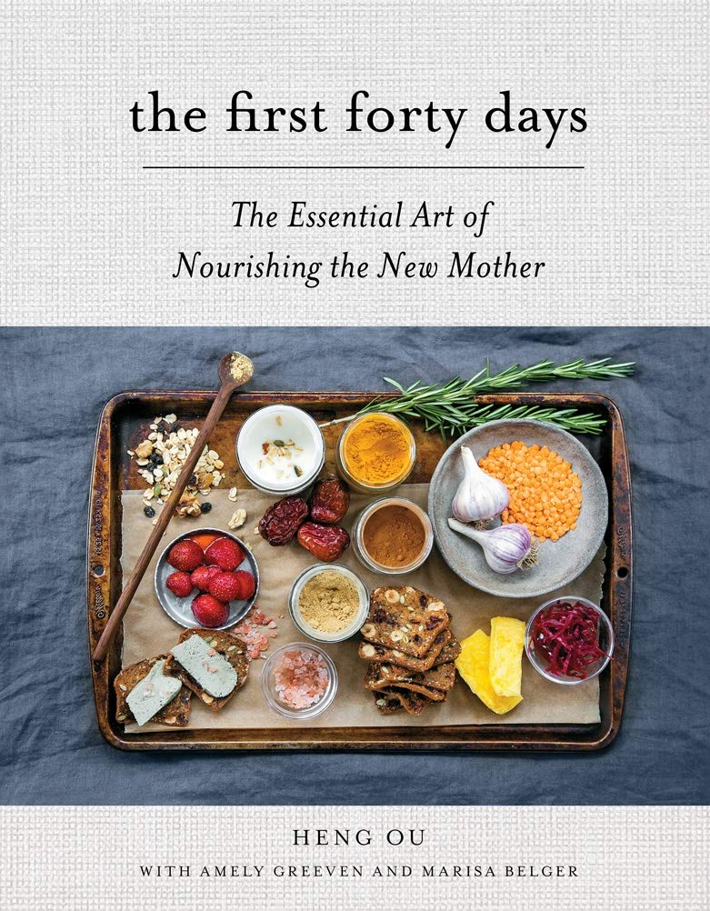 Ssōne x Claire De Rouen Seconds - The First Forty Days: The Essential Art of Nourishing the New Mother - Heng Ou