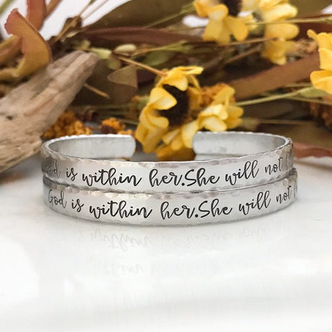 God is within her. She will not fall.--stamped mantra cuff bracelet--motivational--hammered edge--religious jewelry--silver--strong woman
