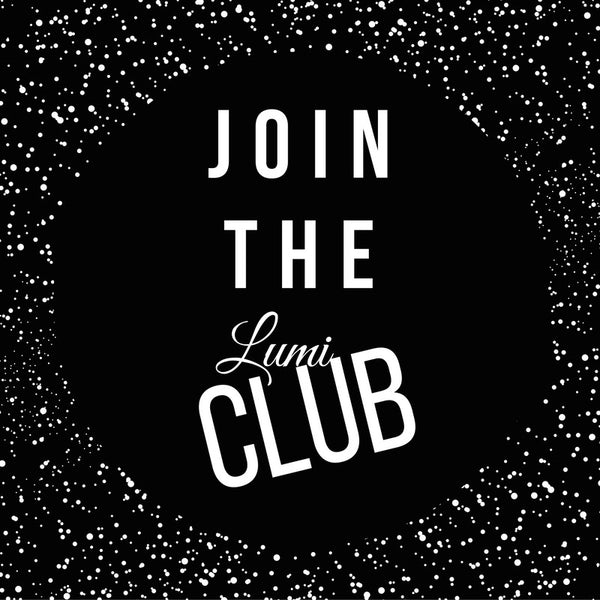 Join the Lumi Club!