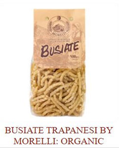 Busiate Trapanesi by Morelli:  Organic