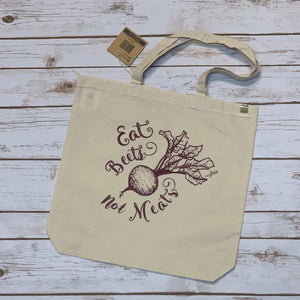 Eat Beets Not Meats Tote Bag