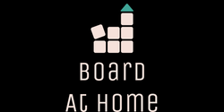 Board at Home