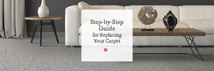 Carpet Replacement 101
