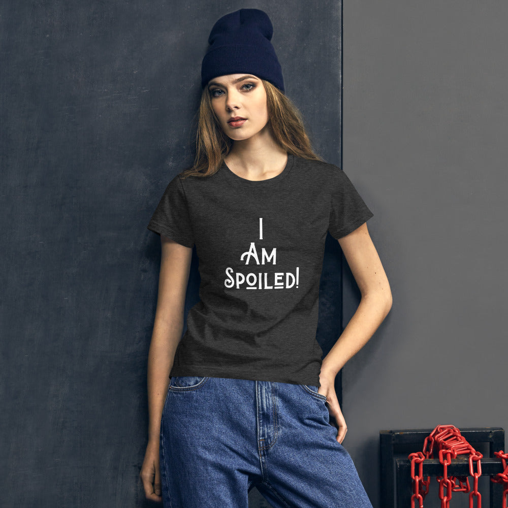 I am spoiled Women's short sleeve t-shirt