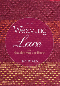 Weaving Lace with Madelyn van der Hoogt Video DownloadImage