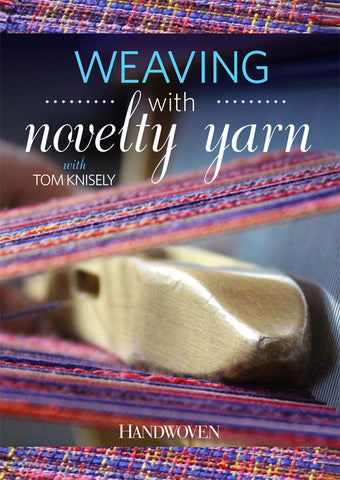 Weaving with Novelty Yarns Video DownloadImage