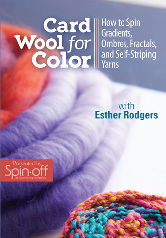 Card Wool for Color: How to Spin Gradients, Ombres, Fractals, and Self-Striping Yarns with Esther Rodgers Video DownloadImage