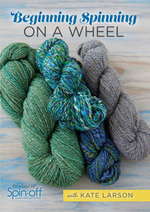 Beginning Spinning on a Wheel with Kate Larson Video DownloadImage