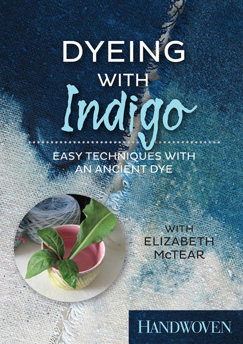 Dyeing with Indigo: Easy Techniques with an Ancient Dye Video DownloadImage