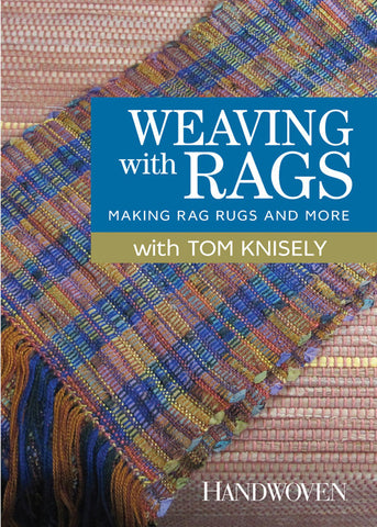 Weaving with Rags: Making Rag Rugs and More, Video DownloadImage
