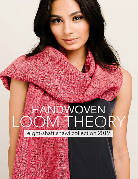 Loom Theory: Eight Shaft Shawl Collection 2019